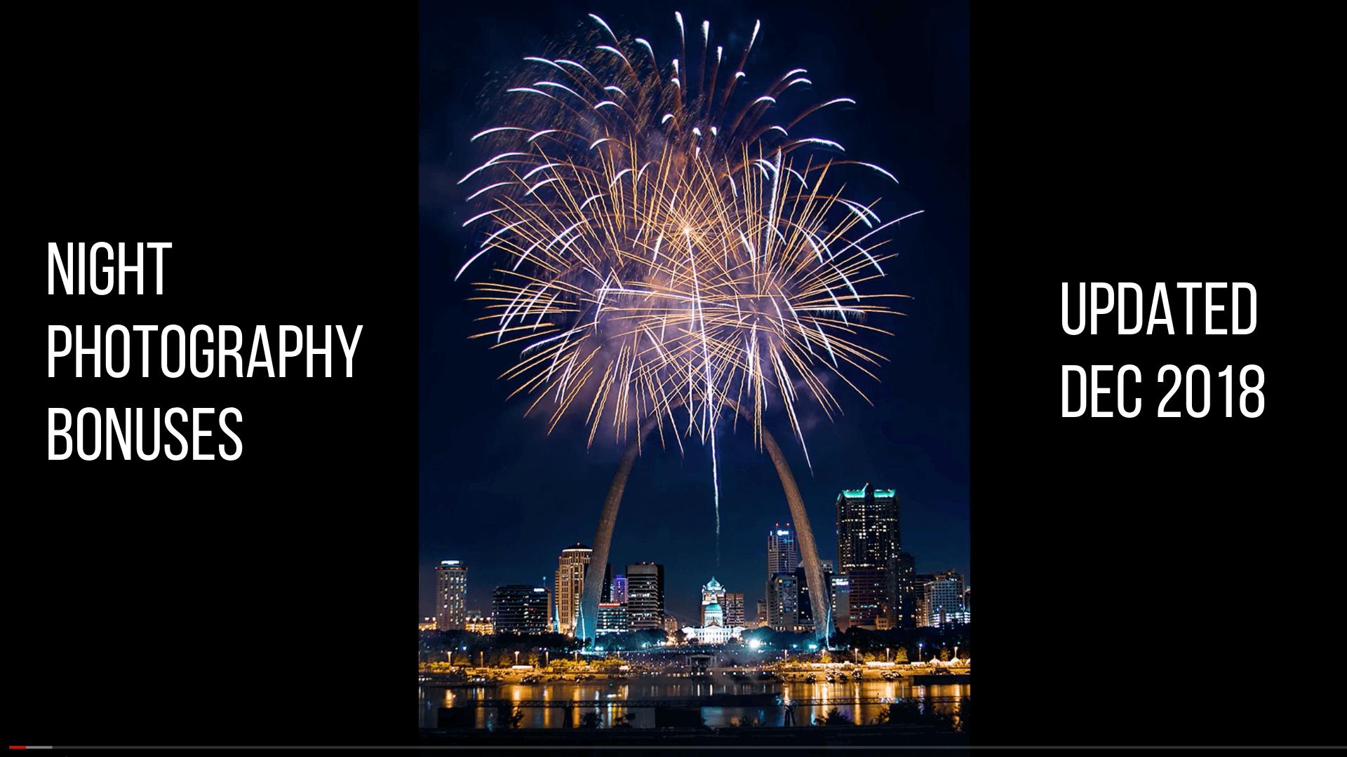Night Photography Bonuses